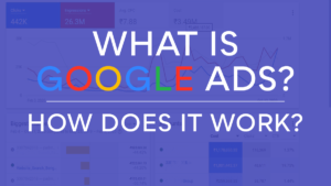 what is google ads? how does google adwords work?